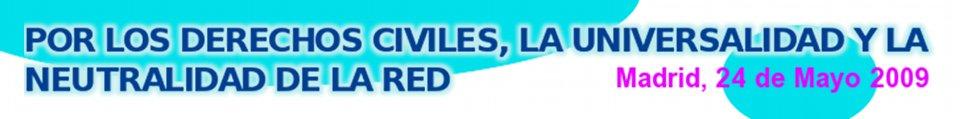 Banner convocatoria acto 24 de Mayo de 2009 por los derechos civiles, la universalidad y la neutralidad de la red
