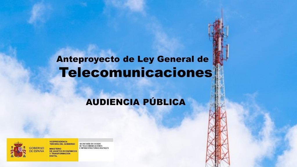 El Gobierno presenta a audiencia pública el Anteproyecto de Ley General de Telecomunicaciones