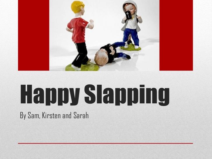 happy slapping